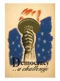 Democracy  a Challenge  Liberty Torch