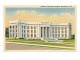 Highway Department Building  Montgomery  Alabama