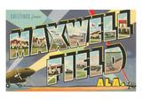 Greetings from Maxwell Field  Alabama