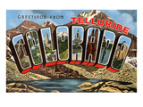 Greetings from Telluride  Colorado