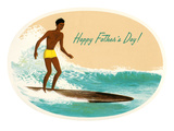 Happy Father's Day  Surfing