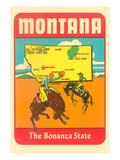 Montana  the Bonanza State