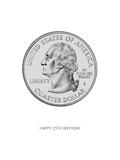 Happy 25th Birthday  Quarter