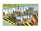 Greetings from Michigan City  Indiana