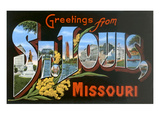 Greetings from St Louis  Missouri