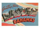 Greetings from Nassau  Bahamas