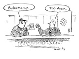 "Two men in bar toasting their drinks  one says ""Bottoms up"" one says ""Top… - New Yorker Cartoon"
