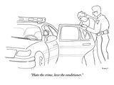 """Hate the crime  love the conditioner"" - New Yorker Cartoon"