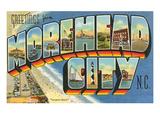 Greetings from Morehead City  North Carolina