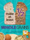 Half Your Grains Whole Educational Laminated Poster