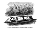 """I can't get political right now—my employer's in the car with me"" - New Yorker Cartoon"