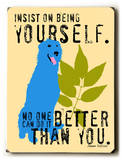 Insist on being yourself