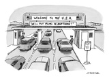"Cars entering the US with a sign reading ""WE'LL PUT M&Ms IN ANYTHING!"" - New Yorker Cartoon"
