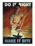 Do it Right Make it Bite   WWII Poster