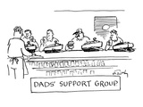 """""""Dad's Support Group"""" - New Yorker Cartoon"""