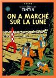 On a marché sur la Lune, vers 1954 Reproduction encadrée par Hergé (Georges Rémi)