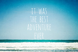 It Was the Best Adventure Ever