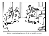 """I'm just as ambivalent about her as the day we met  fifty years ago"" - New Yorker Cartoon"