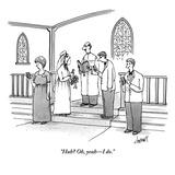 """""""Huh Oh  yeah—I do"""" - New Yorker Cartoon"""