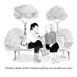"""And this is Joshua  he'll be a hundred and forty-seven months next week"" - New Yorker Cartoon"