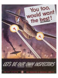Let's Be Our Own Inspectors military poster by J. Howard Miller