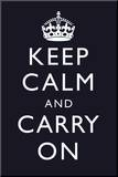 Keep Calm and Carry On (Motivational  Dark Blue) Art Poster