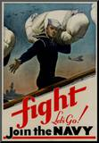 Fight Let's Go Join the Navy WWII War Propaganda Art Print Poster