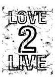 Love 2 Live