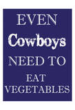 Cowboys Must Eat