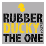 Rubber Ducky you're the One