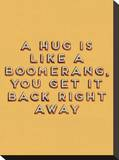 Hug is Like a Boomerang
