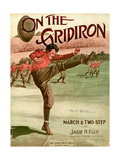 "Sheet Music Covers: ""On the Gridiron"" Composed by Jacob H Ellis  1911"