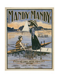 "Sheet Music Covers: ""Mandy Mandy"" Words and Music by Charles Clinton Clark, 1901 Giclée"