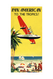 National Air and Space Museum: Pan American - To The Tropics! Giclée