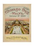 World's Fair: Chicago Day Waltz, October 9th, 1893 Giclée