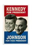 Kennedy For President/Johnson For Vice President  1960 Democratic Presidential Campaign Poster