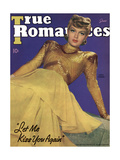 True Romances Magazine - June 1941 - Lana Turner Let Me Kiss You Again