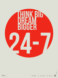 Think Big Dream Bigger Poster