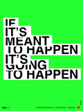 If It's Meant To Happen Poster