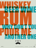 Whiskey  Beer and Wine Poster