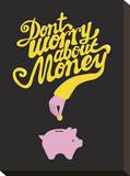 Don't Worry About The Money