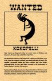 Wanted Kokopelli