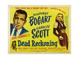 Dead Reckoning  1947  Directed by John Cromwell