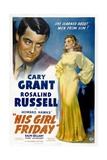"Howard Hawks' His Girl Friday  1940 ""His Girl Friday"" Directed by Howard Hawks"