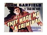 """""""They Made Me a Criminal"""" 1939  Directed by Busby Berkeley"""