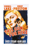 This Gun for Hire  1942  Directed by Frank Tuttle