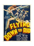 Flying Down To Rio  1933  Directed by Thornton Freeland
