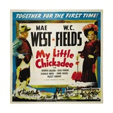 """The Lady And the Bandit  1940 """"My Little Chickadee"""" Directed by Edward F Cline"""