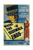 Where the Sidewalk Ends  1950  Directed by Otto Preminger