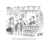 """It's not considered gambling if you always lose"" - Cartoon"